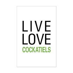 Live Love Cockatiels Posters