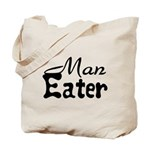 Man Eater Tote Bag