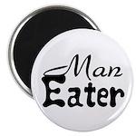 Man Eater Magnet