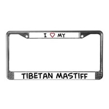 I Love Tibetan Mastiff License Plate Frame