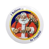 Believe In Tequila - Ornament (Round)