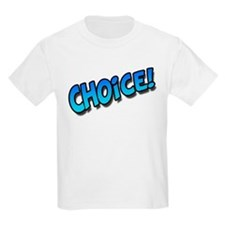 Choice Blue T-Shirt