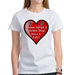 Adopt A Shelter Dog Women's T-Shirt
