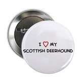 I Love Scottish Deerhound Button