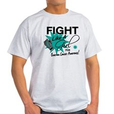 Fight Like A Girl Ovarian Cancer T-Shirt