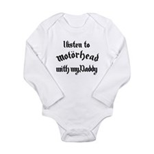 i listen to Motorhead with my Daddy Long Sleeve In