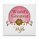 Stylish World's Greatest Wife Tile Coaster