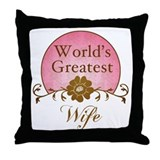 Stylish World's Greatest Wife Throw Pillow