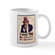 I WANT U $ mill $ OUT Mug