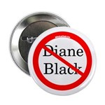Campaign Button Against Diane Black