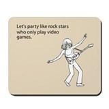 Party Like Rock Stars Mousepad