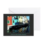 I Focus on Good Things (Burano) Greeting Card