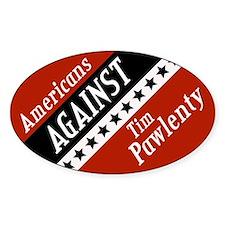 Americans Against Pawlenty Oval Bumper Decal