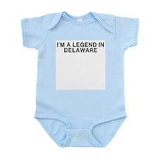 I'm a Legend in Delaware Infant Bodysuit
