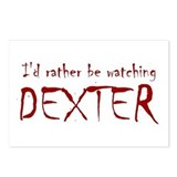 I'd rather be watching Dexter Postcards (Package o