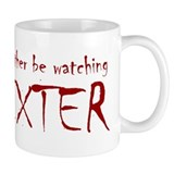 I'd rather be watching Dexter Coffee Mug