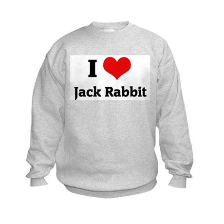 I Love Jack Rabbit Kids Sweatshirt