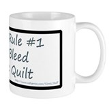 Quilting Rule #1 Coffee Mug
