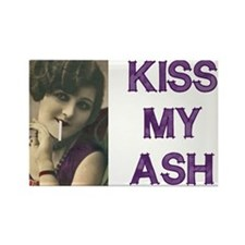 Kiss My Ash Fridge Magnet