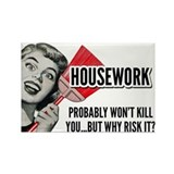 Housework Rectangle Magnet