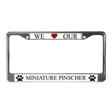 White We Love Our Miniature Pinscher Frame