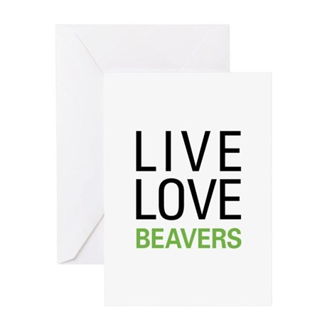 Live Love Beavers Greeting Card