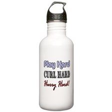 Play Hard, Curl Hard, Hurry H Water Bottle