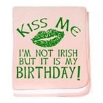 Kiss Me March 17 Birthday baby blanket