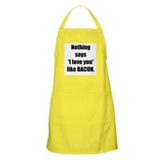 Nothing says 'I love you' like Bacon. (BBQ Apron)