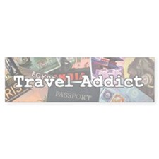Travel Addict Bumper Bumper Sticker