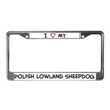 I Love Polish Lowland Sheepdo License Plate Frame