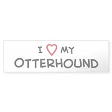 I Love Otterhound Bumper Bumper Sticker