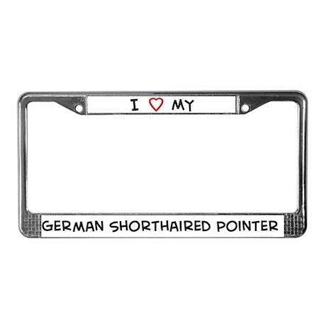 I Love German Shorthaired Poi License Plate Frame