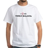 I Love French Bulldog Shirt