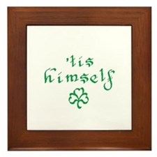 'tis himself Framed Tile