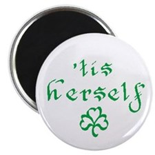"'tis herself 2.25"" Magnet (10 pack)"