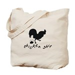 Chicken Shit Tote Bag