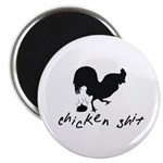 Chicken Shit Magnet
