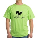 Chicken Shit Green T-Shirt