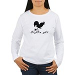 Chicken Shit Women's Long Sleeve T-Shirt