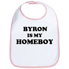 Byron Is My Homeboy Bib