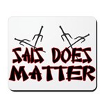 Sais Does Matter Mousepad