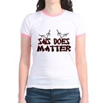 Sais Does Matter Jr. Ringer T-Shirt