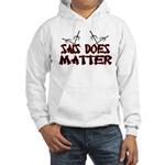 Sais Does Matter Hooded Sweatshirt