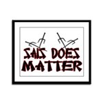 Sais Does Matter Framed Panel Print