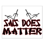 Sais Does Matter Small Poster