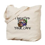 Deleted Cafe Tote Bag