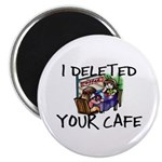 Deleted Cafe Magnet