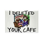 Deleted Cafe Rectangle Magnet (100 pack)