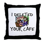 Deleted Cafe Throw Pillow